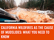 California Wildfires as the Cause of Mudslides