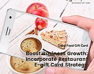Good Food Gift Card: Cash In On Restaurant E-Gift Cards: Catch Consumers' Attention Creatively