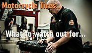 Motorcycle Tires... What To Watch Out For and How To Care For Them | Hot Metal Harley Davidson