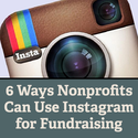 6 Ways Nonprofits Can Use Instagram for Fundraising