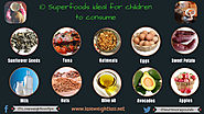 10 Superfoods ideal for children to consume | Lose Weight Loss