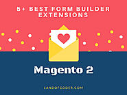 Top 5+ Best Magento 2 Form Builder Extension Free & Premium