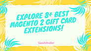 Explore 8+ Best Magento 2 Gift Card Extensions | Premium Gift Voucher Modules