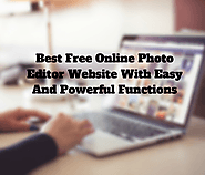 Best Free Online Photo Editor Website with Easy and Powerful Functions
