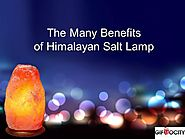 The Many Benefits of Himalayan Salt Lamp