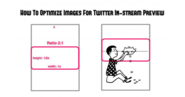 How To Optimize Images For Twitter In-Stream Preview [50 Free Images]