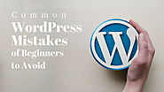 Common WordPress Mistakes of Beginners to Avoid - wordpresswebsitedesign's diary