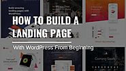 How to Build a Landing Page with WordPress From Beginning - WordPress