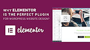 Why Elementor Is The Perfect Plugin For Wordpress Website Design? | Posts by D Joshi | Bloglovin'