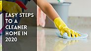 Easy Steps to a Cleaner Home in Melbourne