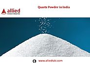 Supplier of Quartz Powder in India Allied Mineral Industries Exporter
