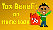 Home Loan Tax Benefits Available On Interest And The Principal - Neybg