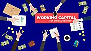 10 Essential Ways, How to Improve Working Capital - Submit a Guest Post!