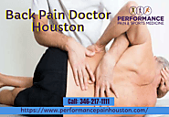 Back Pain Doctor Houston | Performance Pain and Sports Medicine