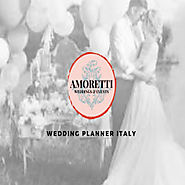 Best Wedding Events Italy – Amoretti Wedding Planner Italy