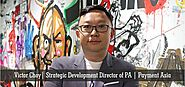 Redefining E-Business Management Company | Payment Asia