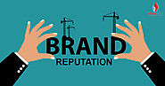 7 Practices to Follow for Building a Great Brand Reputation - eSalesData