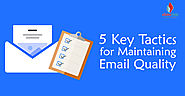 5 Key Tactics for Maintaining Email Quality - eSalesData