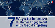 7 Ways to Improve Customer Engagement with Geo-Targeting - eSalesData