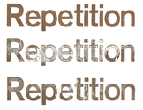 Repetition is helpful.
