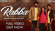 Rabba | Full Song | Richa Sharma