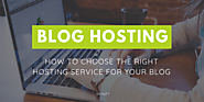 Choosing the Best Blog Hosting Service - Everything You Need to Know - DrSoft