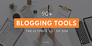 90+ Best Blogging Tools - The Ultimate List You Need in 2018 - DrSoft