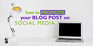 How to Promote a Blog Post on Social Media? - DrSoft