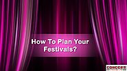 How To Plan Your Festivals?