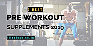 5 Best pre workout supplements 2019 – Fit O'Clock