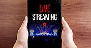 Top Choices of Live Video Streaming