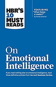 "HBR's 10 Must Reads on Emotional Intelligence (with featured article ""What Makes a Leader?"" by Daniel Goleman)(HBR's ..."