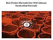 Best chicken marinade ever with sabauce handcrafted marinade