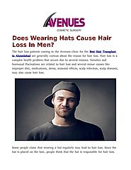 Wearing Hats Cause Hair Loss by avenues kapadia - Issuu