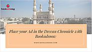 Place your Advertisement in the Deccan Chronicle with Bookadsnow
