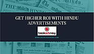 Get Higher ROI with The Hindu Advertisements