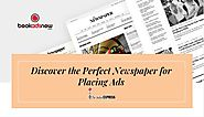 Discover the Perfect Newspaper for Placing Ads