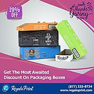 Get Most Awaited 20% Discount on Packaging Boxes - RegaloPrint