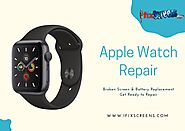 Apple Watch Repair, Apple Watch Services, iFixScreens