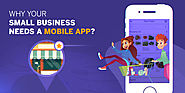 Know How a Mobile App is Important for Doing Business