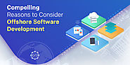Reasons Why One Should Consider Offshore Software Development