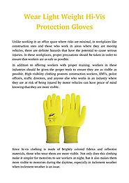 Wear Light Weight Hi-Vis Protection Gloves