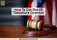 What to Expect From a Timeshare Company When You Want To Cancel Contract – US Consumer Attorney