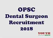 OPSC Dental Surgeon Recruitment for 61 Posts Apply from 12th