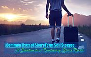 Short Term Self Storage - What are the Common Uses - Blog