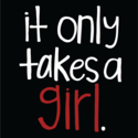 It Only Takes a Girl (@OnlyTakesAGirl)