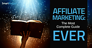 Affiliate Marketing for Beginners: A Step-By-Step, Comprehensive Guide