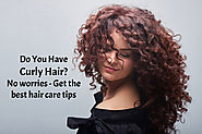 Is Your Hair Curly? Best Hair Care Tips for you