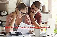 What is TurboTax PLUS: How to Purchase it?