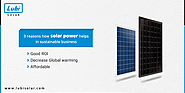 Top 3 Reasons How Solar Power Helps In Sustainable Business
